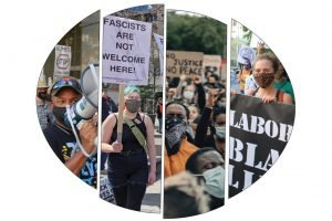 """Four photos of protesters from different events. From left to right: A Black man with a megaphone; a white woman with green hair holding a sign reading """"Fascists are not wanted here""""; a crowd of Black and brown protesters; a white woman holding a Labor For Black Lives sign."""