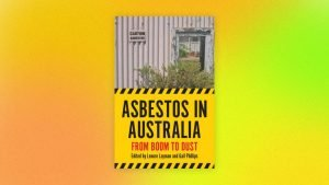 Review – Asbestos in Australia: From Boom to Dust